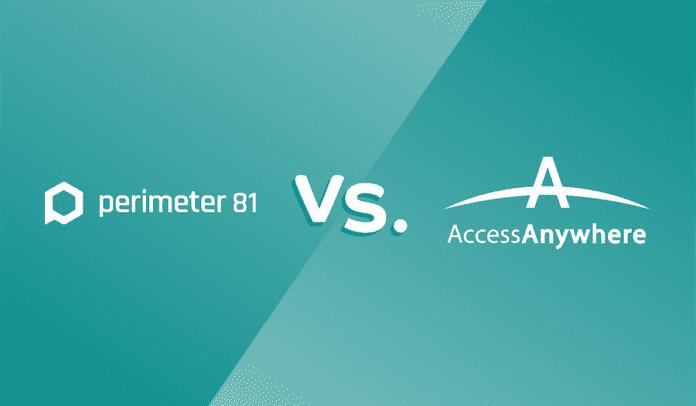 Enterprise VPNS_Perimeter 81 vs AccessAnywhere